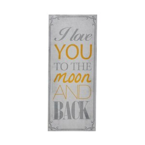 I Love You to the Moon and Back Textual Art on Canvas by Cheungs