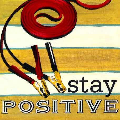 Stay Positive Canvas Art by Oopsy Daisy