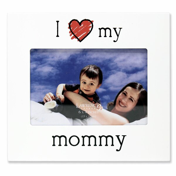 Frederica I Love My Mommy Picture Frame by Zoomie Kids