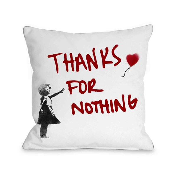 Thanks for Nothing Throw Pillow by One Bella Casa
