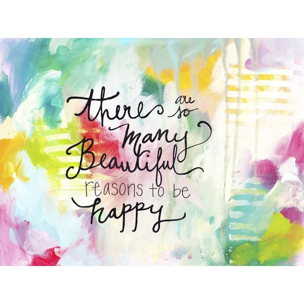 Reasons To Be Happy by Bethany Joy Wall Decal by Ebern Designs