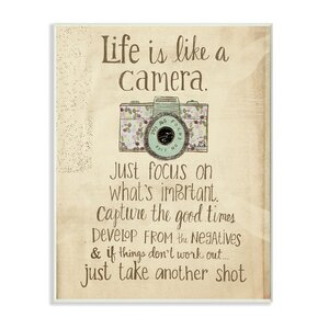 Inspirational 'Life Is Like A Camera' Textual Art by Wrought Studio