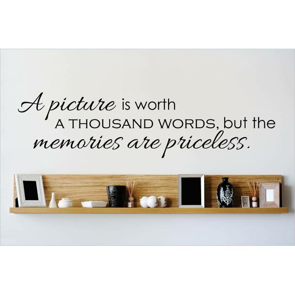 A Picture is Worth A Thousand Words, But the Memories Are Priceless Wall Decal by Design With Vinyl