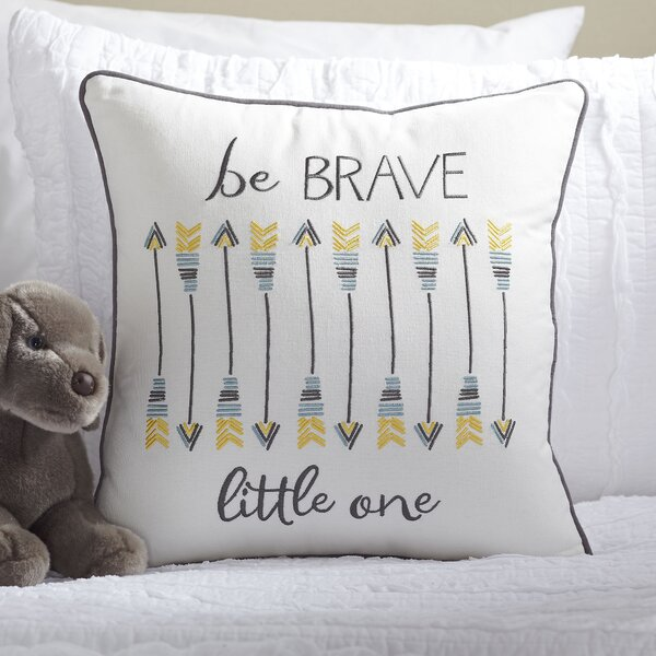 Be Brave Pillow Cover By Birch Lane Kids.