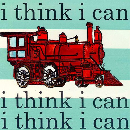 I Think I Can Canvas Art by Oopsy Daisy