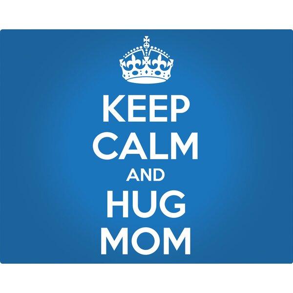 Keep Calm and Hug Mom Non-Slip Flexible Cutting Board by Magic Slice