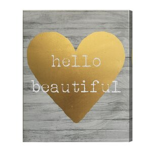 Hello Beautiful Gold Foil Graphic Art on Canvas by Wrought Studio