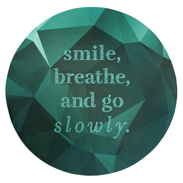 Faux Gemstone Go Slowly Quote Poly Chenille Rug