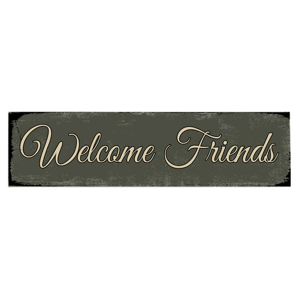 Welcome Friends Textual Art on Wood by Artehouse LLC