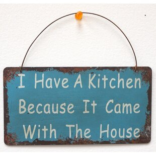 I Have A Kitchen Wisdom Sign Wall Décor