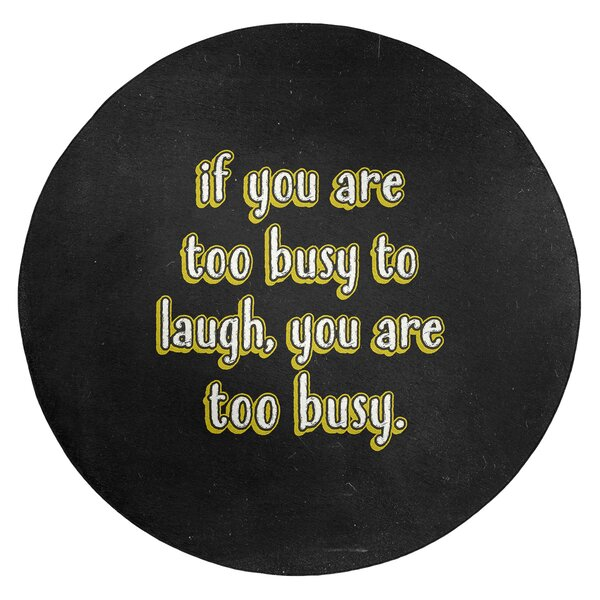 Make Time For Laughter Quote Chalkboard Style Poly Chenille Rug