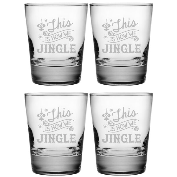 How We Jingle Heavy Base DOF 13.25 oz. Glass Every Day Glass (Set of 4) by The Holiday Aisle