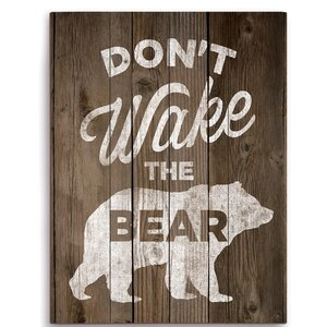 'Don't Wake The Bear' Graphic Art Plaque by Loon Peak