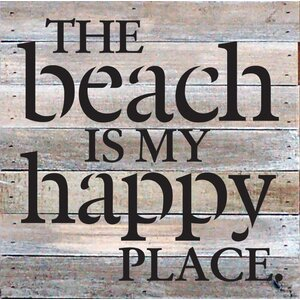 'The Beach is My Happy Place' Textual Art Plaque by Beachcrest Home