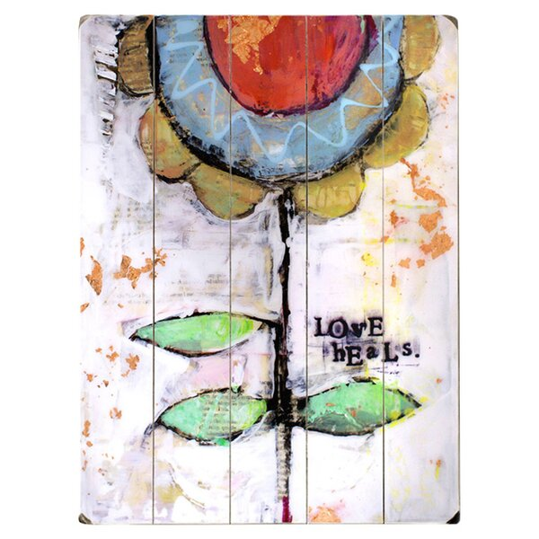 Love Heals Painting Print Multi-Piece Image on Wood by Artehouse LLC