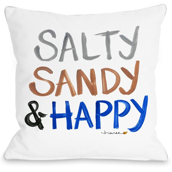 Salty, Sandy & Happy Throw Pillow by One Bella Casa