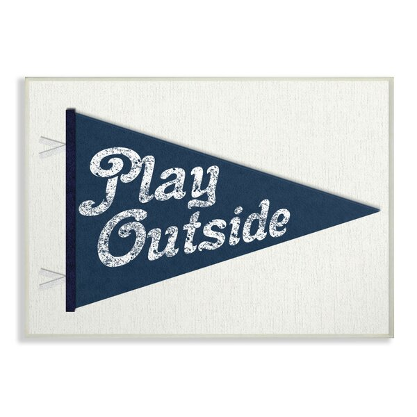 Woodard Play Outside Pennant Decorative Plaque by Harriet Bee
