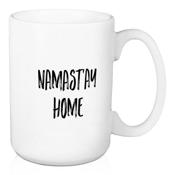 Dorton Namastay Home Coffee Mug by Wrought Studio