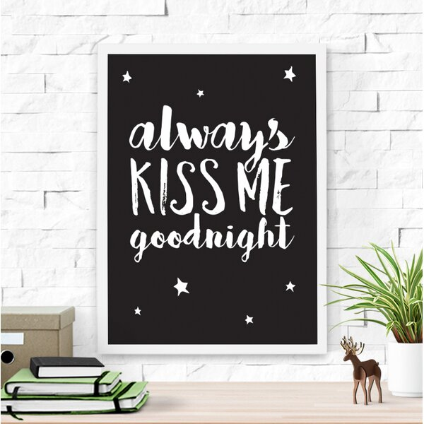 Always Kiss Me Goodnight Paper Print by Dilemma Posters