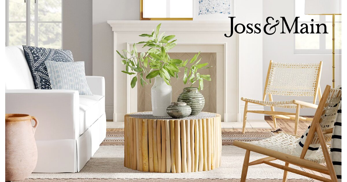 Joss & Main   Style is what you make it. Make it yours.