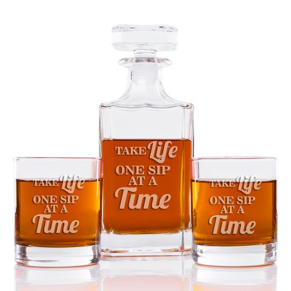 Take Life One Sip At A Time Classic Square 3 Piece Beverage Serving Set by East Urban Home