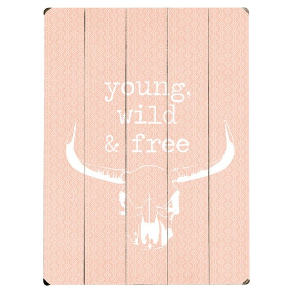 Young Wild & Free Graphic Art Print Multi-Piece Image on Wood by Artehouse LLC