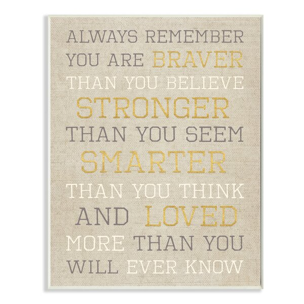 Always Remember Braver Stronger Smarter Loved Textual Art by Stupell Industries