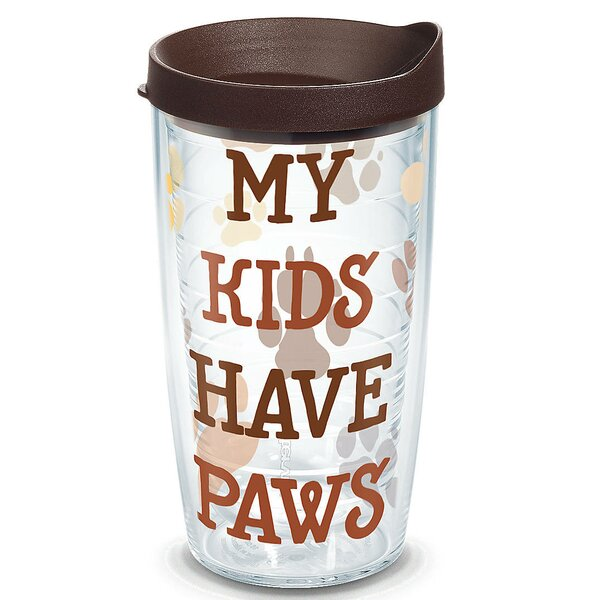 Pets My Kids Have Paws Plastic Travel Tumbler by Tervis Tumbler