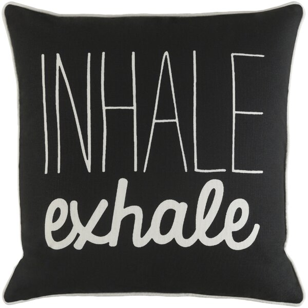 Carnell Inhale/ Exhale Cotton Throw Pillow by Mercury Row