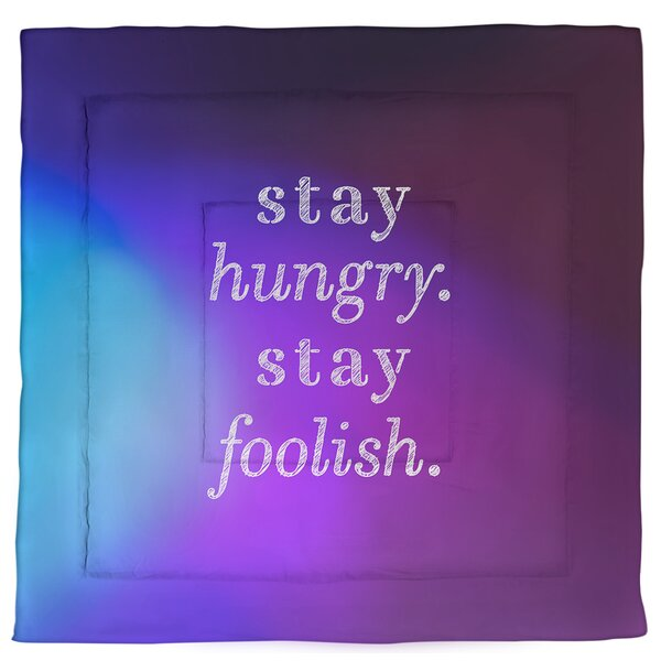 Stay Hungry Quote Single Reversible Comforter