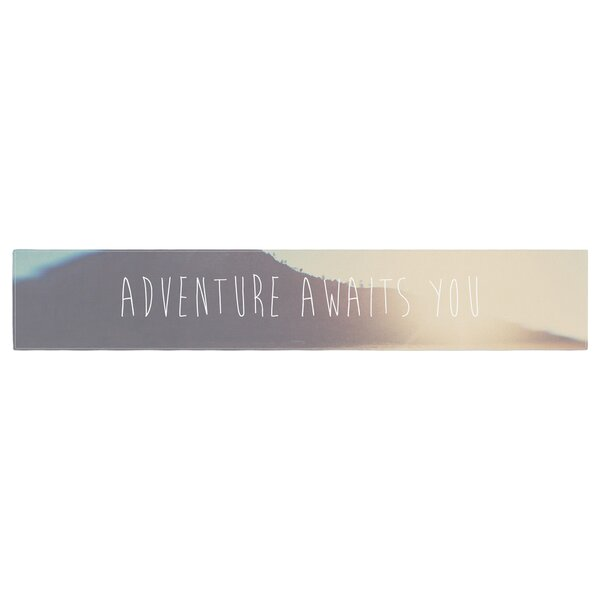 Laura Evans Adventure Awaits You Typography Table Runner by East Urban Home