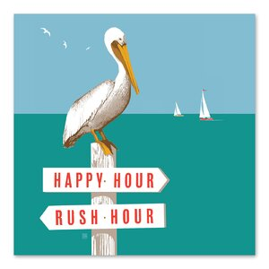 'Rush Hour Happy Hour Pelican' by Anderson Design Group Textual Art by East Urban Home