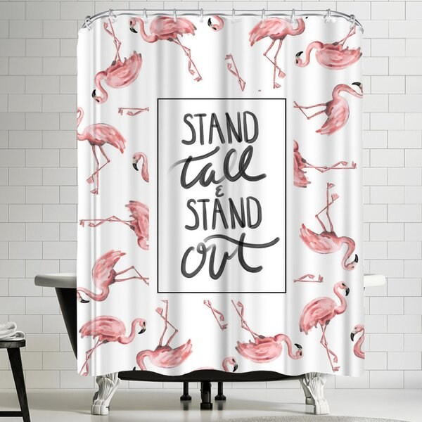 Jetty Printables Stand Tall and Stand Out Flamingo Typography Shower Curtain by East Urban Home