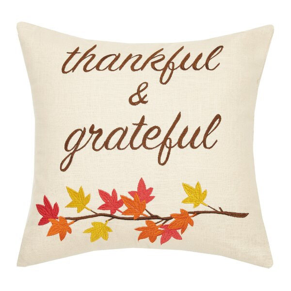 Mcginley Thankful and Grateful Embroidered Throw Pillow by The Holiday Aisle