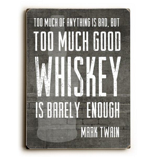 Good Whiskey Textual Art by Artehouse LLC
