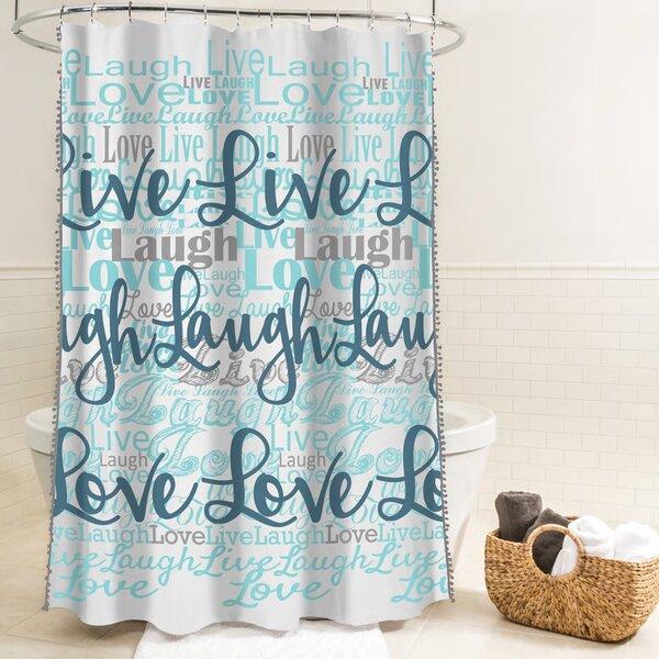 McSheffrey Bath Live Laugh Love Fabric Shower Curtain by Ebern Designs