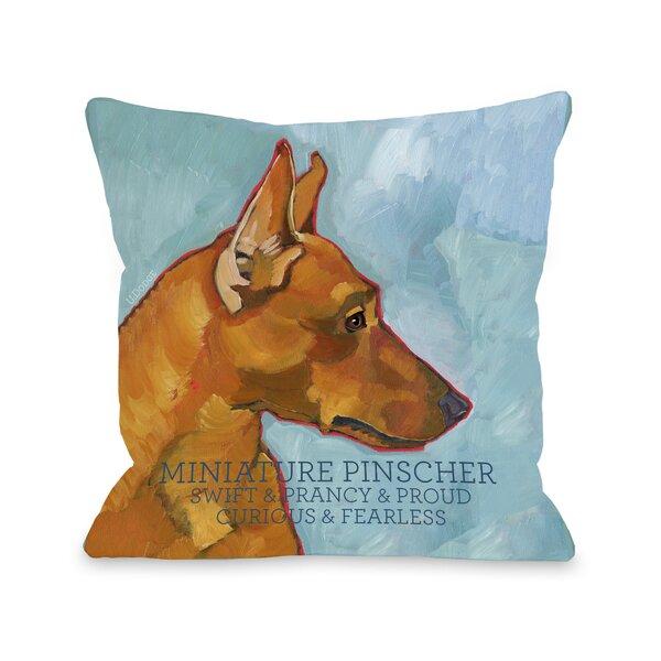 Doggy Décor Miniature Pinscher Throw Pillow by One Bella Casa