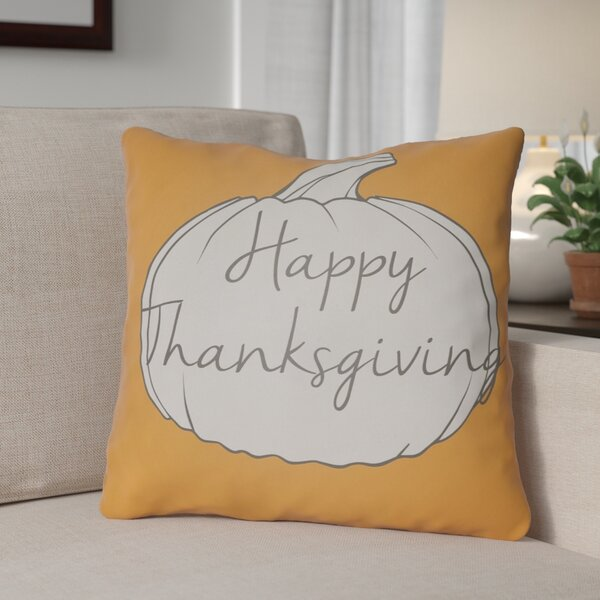 Happy Thanksgiving Indoor/Outdoor Throw Pillow by The Holiday Aisle