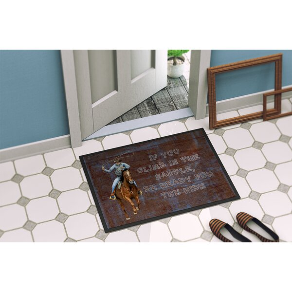 Roper Horse If You Climb in the Saddle, Be Ready for the Ride Non-Slip Indoor Door Mat
