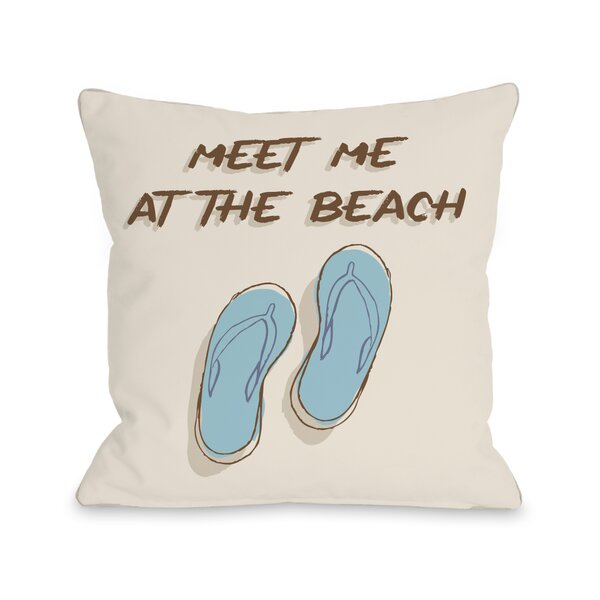 Meet Me At The Beach Throw Pillow by One Bella Casa