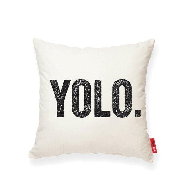 Vonda YOLO Cotton Throw Pillow by Ivy Bronx