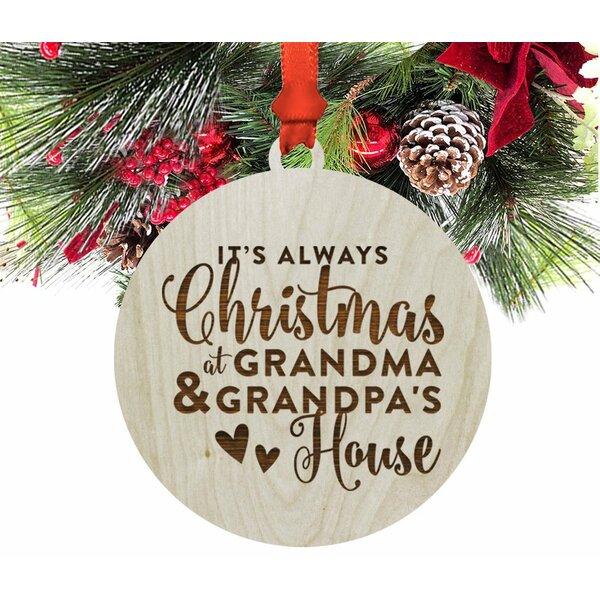koyal wholesale wood its always christmas at grandma and grandpas house christmas ornament wayfair - Grandpa For Christmas