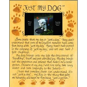 'Just My Dog Photo' Graphic Art Plaque by Winston Porter