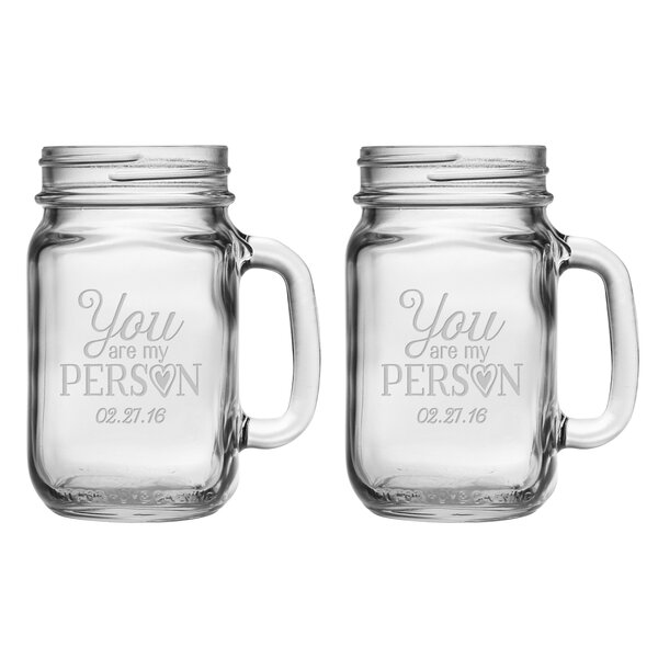 You Are My Person Drinking Jar (Set of 2) by Susquehanna Glass