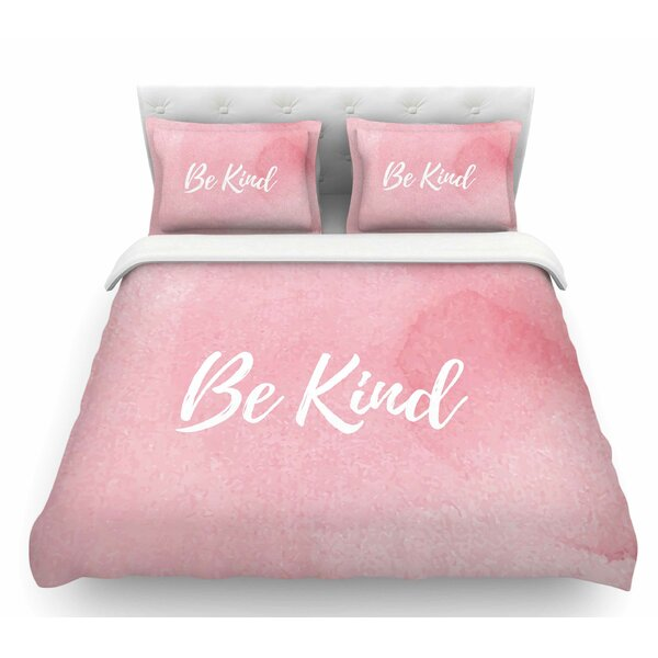 Be Kind  Featherweight Duvet Cover by East Urban Home