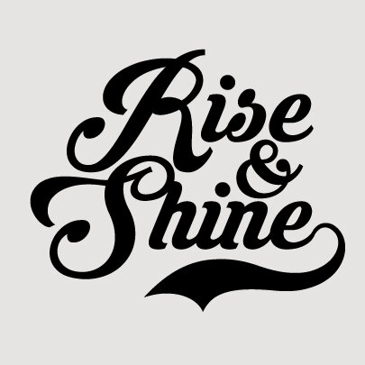 Rise And Shine Wall Decal by Sweetums Wall Decals