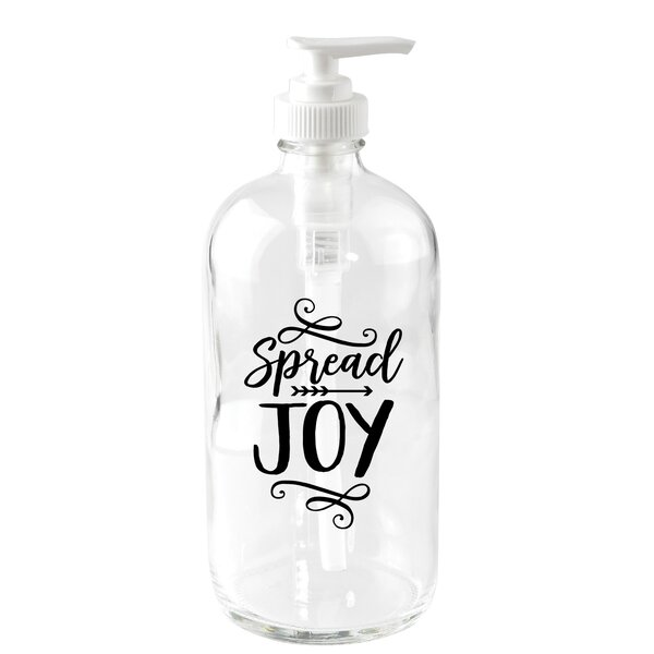 Spread Joy 16 oz. Glass Soap Dispenser by Dexsa
