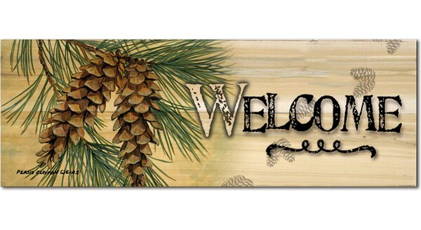 Welcome Pine Cone Graphic Art Plaque by WGI-GALLERY