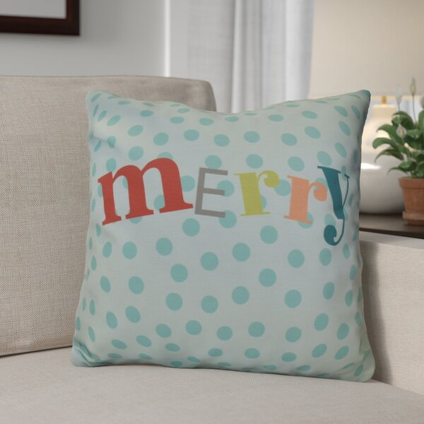 Merry Decorative Word Print Outdoor Throw Pillow by The Holiday Aisle