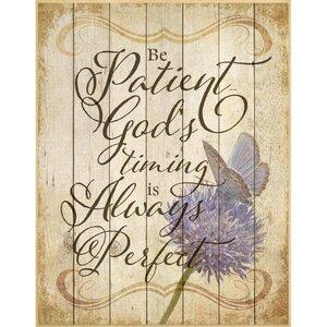 Be Patient God's Timing… Textual Art Plaque by Dexsa